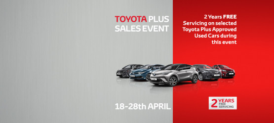 Toyota Plus Sales Event- 18th to 28th April